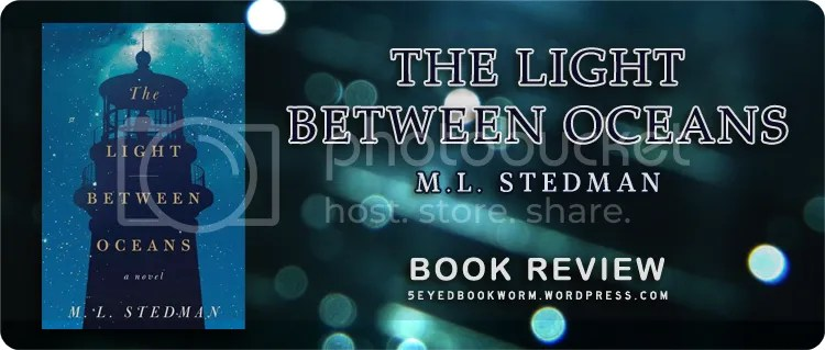 The Light Between Oceans by M.L. Stedman Book Review