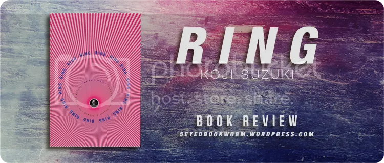 Ring by Koji Suzuki Book Review