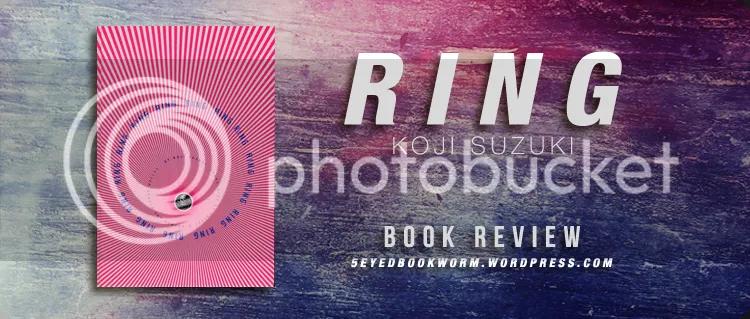 Ring by Koji Suzuki Book Review
