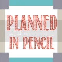Planned in Pencil