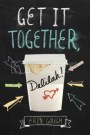 Get It Together, Delilah! By Erin Gough