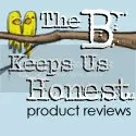 The B Keeps Us Honest-Product Review