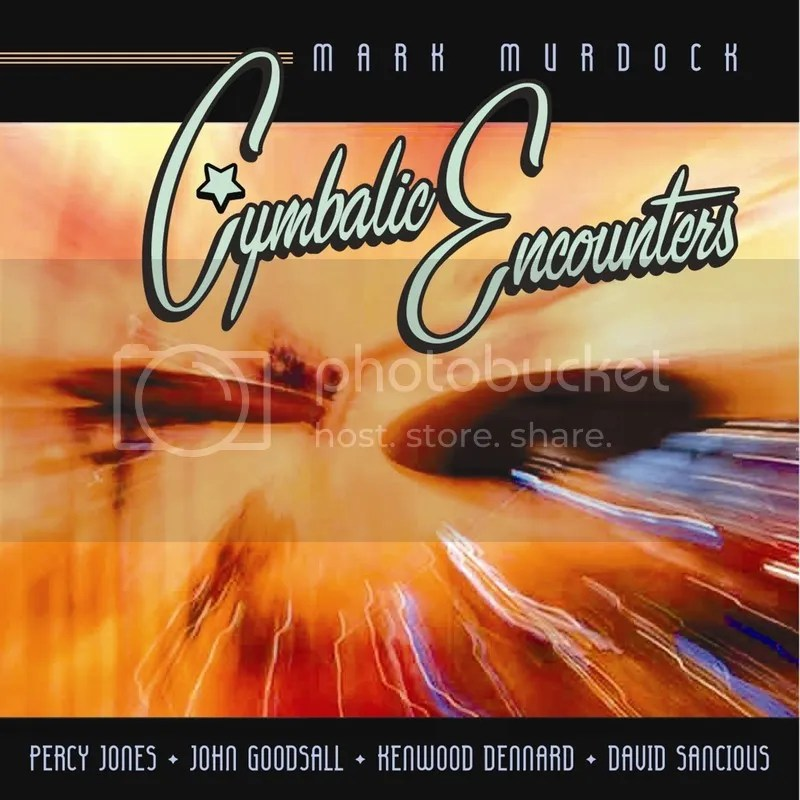 photo Mark Murdock - Cymbalic Encounters - cover_zpsdlgbmh2c.jpg