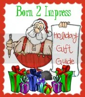 Born2Impress Holiday Gift Guide