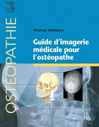 Guide d'imagerie médicale pour l'ostéopathe