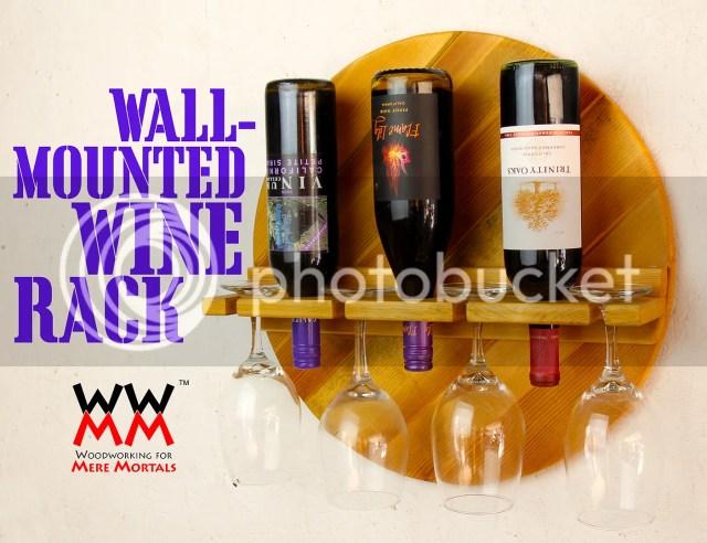 Wall Mounted Wine Rack Plans
