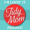 I'm Lovin' It at TidyMom