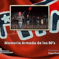 Memoria Armada de los 80s . Pepe Duran .Reseña