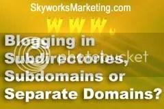 blog,blogging,subdomains,domains,subdirectories