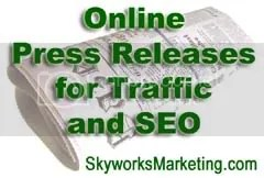 press releases,online press releases,SEO,search engine optimization,internet marketing,online marketing