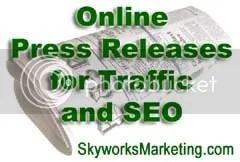 press releases,online press releases,SEO,search engine optimization,internet marketing,online marketing