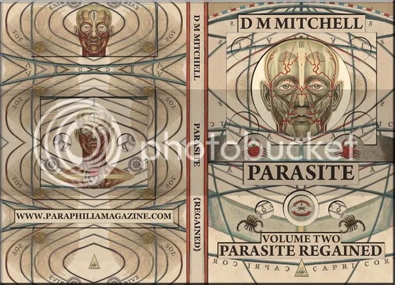 dm mitchell , parasite , parasite lost , parasite regained , paraphilia books , michael roth , díre mccain , pablo vision , pablo recidivision ,  paraphilia magazine