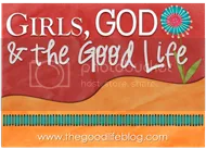 Girls, God, and the Good Life