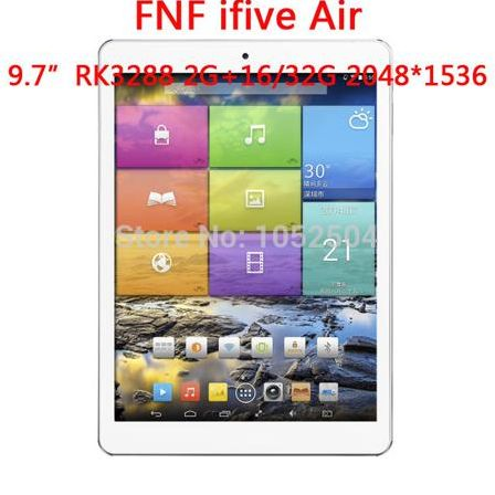 Планшетный ПК 9.7' FNF Ifive RK3288 1.8 android4.4 2 16/32 2048 x 1536 IPS 2.0MP + 8.0MP BT