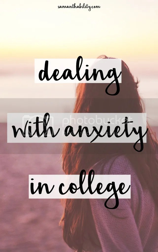 Dealing with anxiety in college