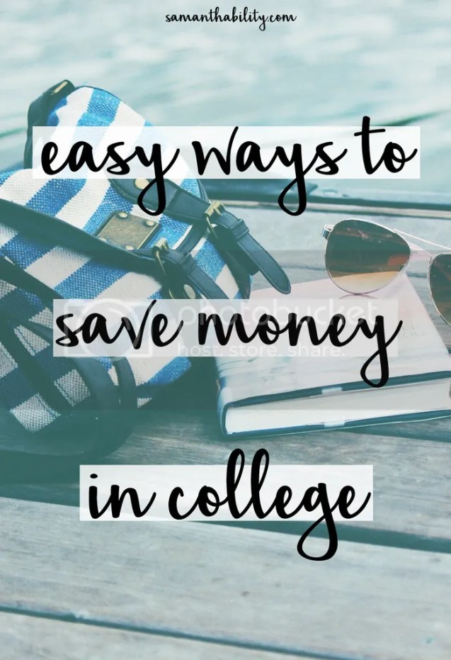 Easy ways to save money in college