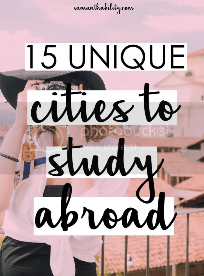 Top 15 unique cities to study abroad!