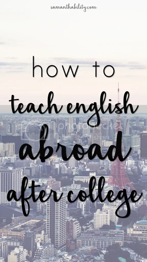 Teach English abroad after college