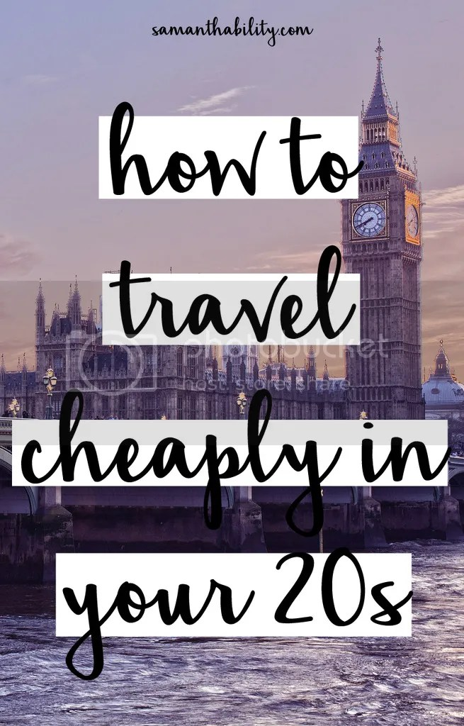 Easy ways to travel cheaply in your 20s