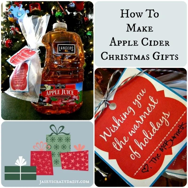 How To Make Homemade Apple Cider Christmas Gifts with Printable Tags ...