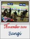 Bangi November 2010