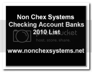 2010 Non Chexsystems Checking Account Banks List