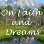 On Faith and Dreams