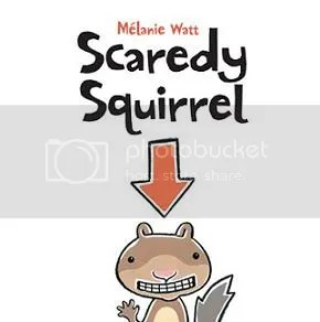 Scaredy Squirrel - a great children's book!