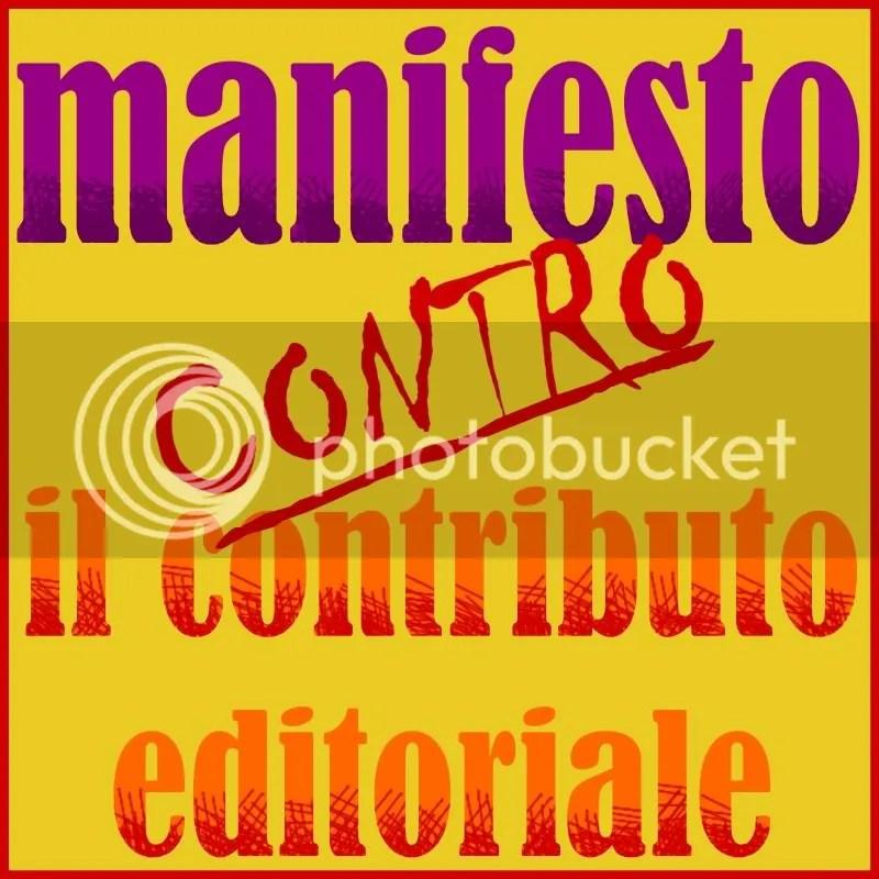 manifesto contro il contributo editoriale