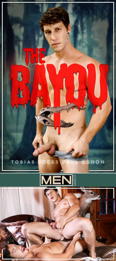 MEN – Paul Canon & Tobias – The Bayou Part 1