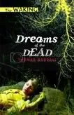 Dreams of the Dead