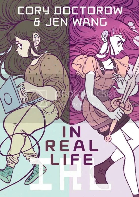 """""""In Real Life"""" by Cory Doctorow and Jen Wang (First Second, 2014) (1/5)"""