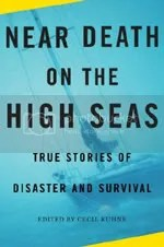 Near Death on the High Seas