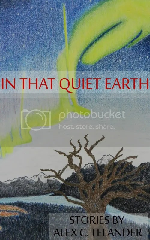 In That Quiet Earth