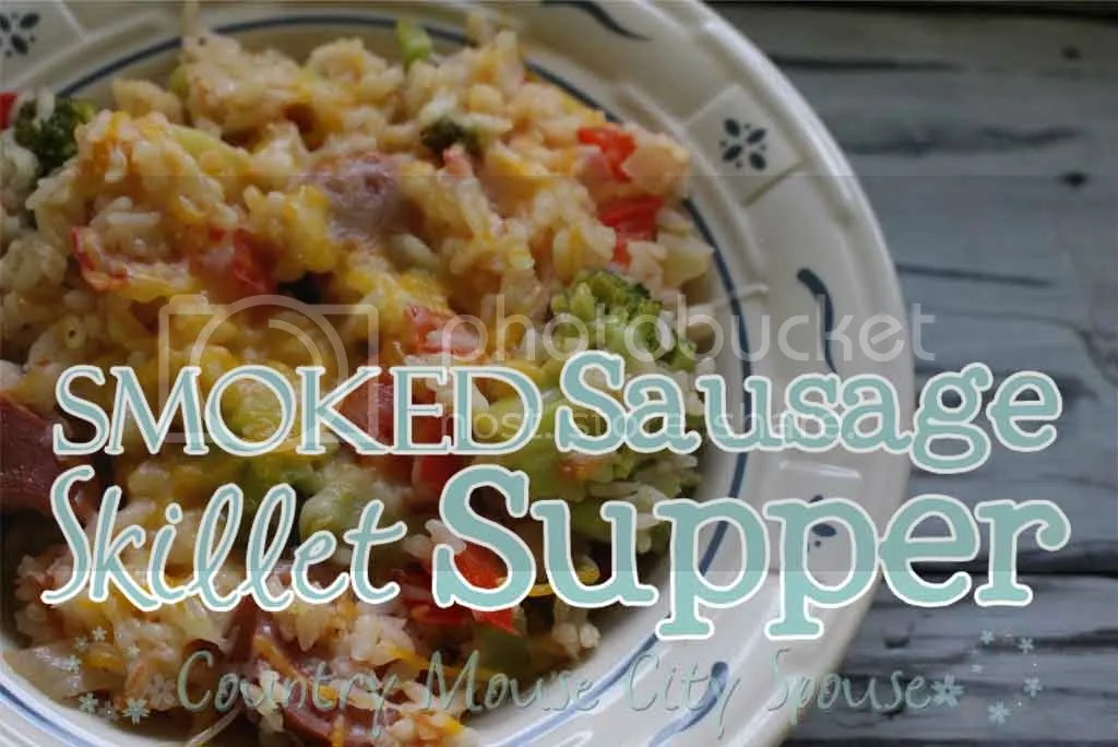 Smoked Sausage Skillet Supper- Country Mouse City Spouse