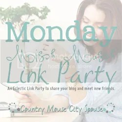 Monday Mish Mash Link Party at Country Mouse City Spouse