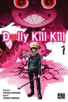 Yusuke Nomura, Yukiaki Kurando, Pika Edition, Dolly Kill Kill, Manga, Actu Manga,
