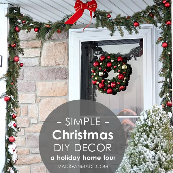 Simple and elegant Christmas decor ideas. Love this holiday home tour at madiganmade.com!