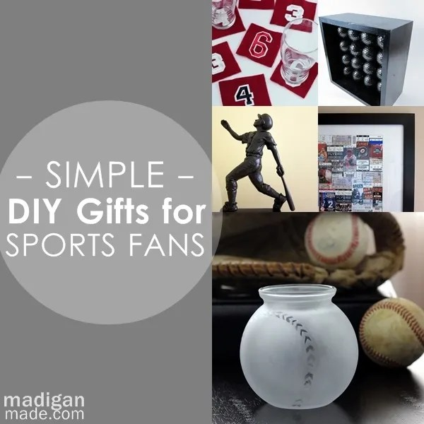 Over 25 gift ideas to make for a sports fan. Perfect for dads, coaches, teammates or any other sports fanatic!