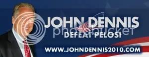 John Dennis Beat Pelosi