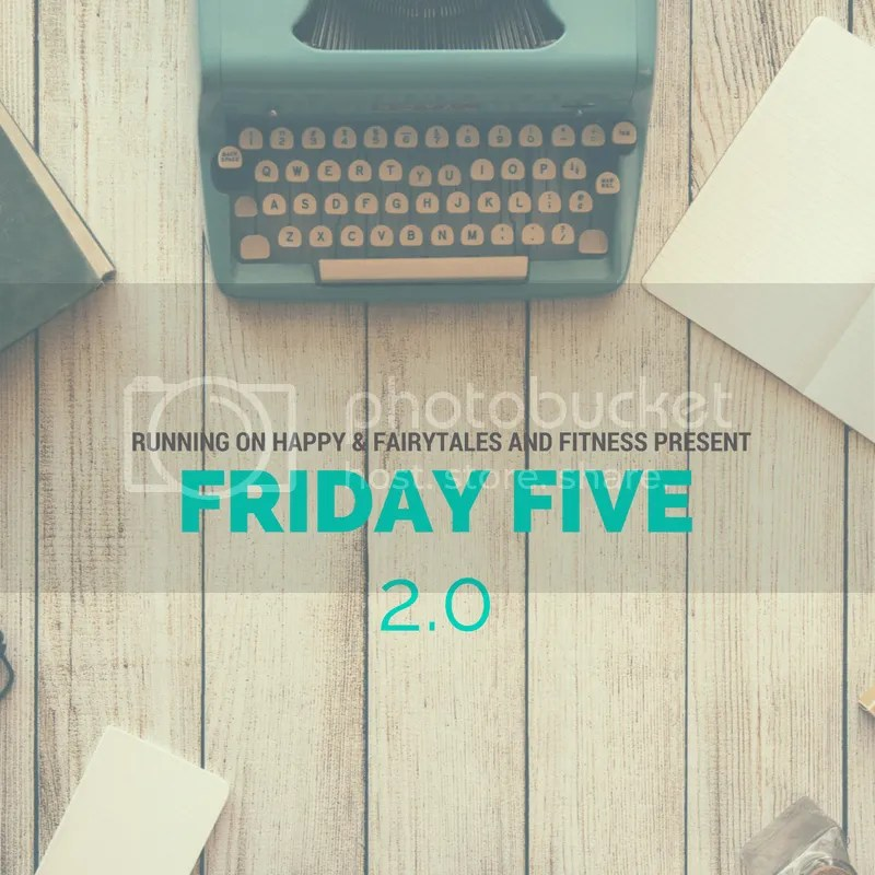 Friday Five Linkup 2.0