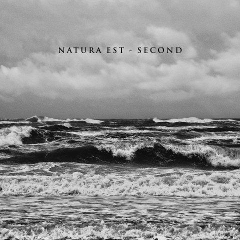 Natura Est – Second