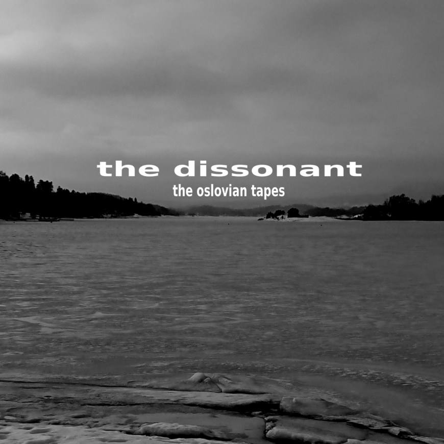 the dissonant – the oslovian tapes