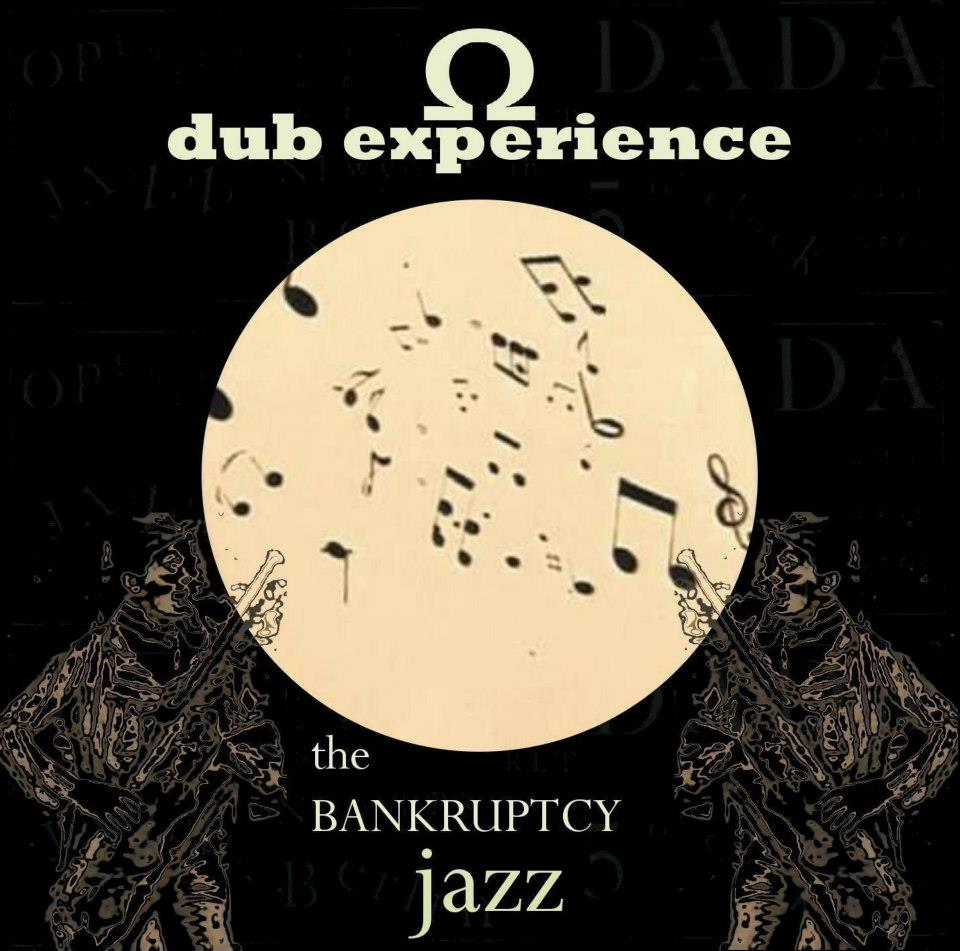 Omega Dub Experience - The Bankruptcy Jazz
