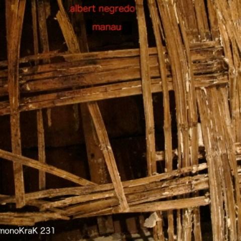 Albert Negredo – Manau