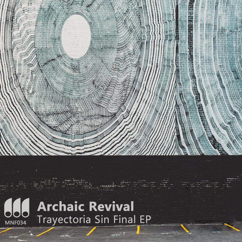 Archaic Revival – Trayectoria Sin Final EP