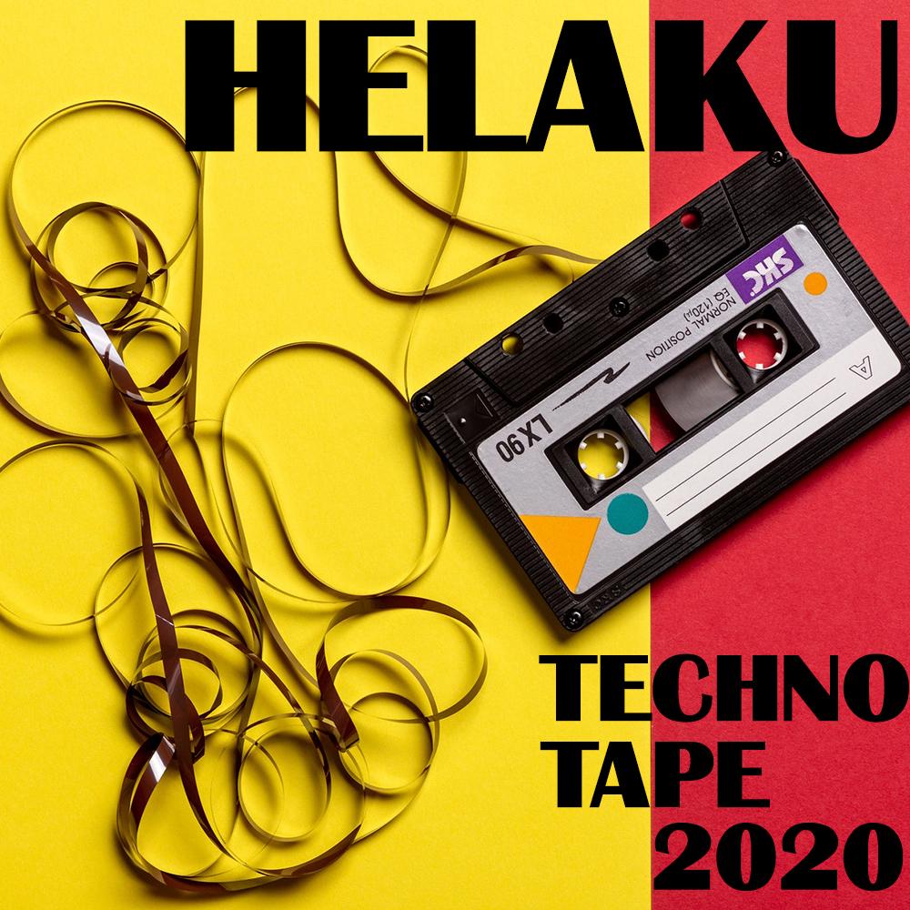 Helaku – Techno Tape 2020