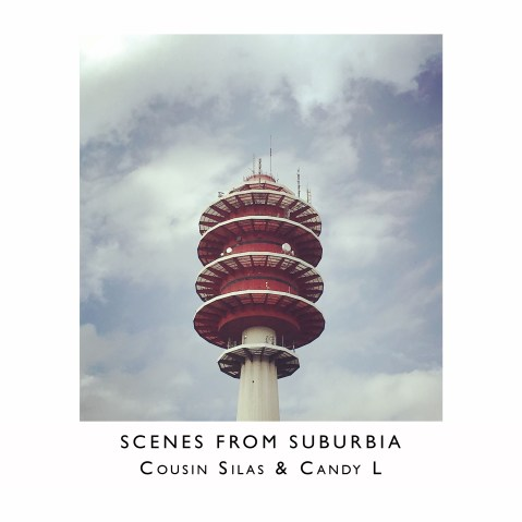 Scenes from Suburbia – Cousin Silas & Candy L