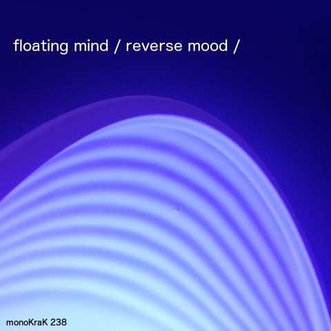 Floating Mind – Reverse Mood