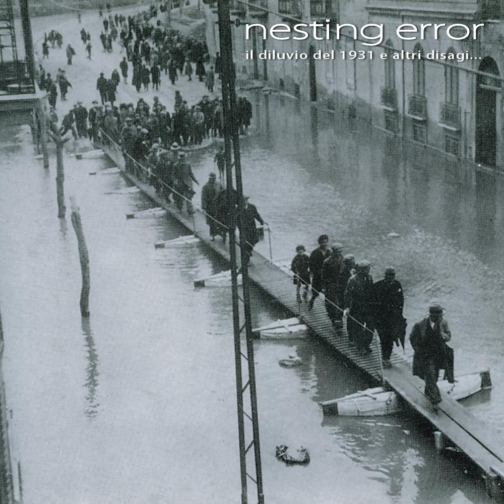 Nesting Error – Il diluvio del 1931 e altri disagi